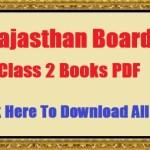 RBSE Class 2 Books Rajasthan Board 2nd Class School Books For Hindi And English Medium राजस्थान बोर्ड कक्षा 2 पाठ्यपुस्तक अजमेर PDF Download
