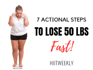 How to lose 50 pounds fast in 7 actionable steps. Lose 50 pounds fast. Fast weight loss tips.