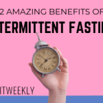 12 amazing benefits of intermittent fasting on weight loss and health. Intermittent fasting benefits for weight loss.