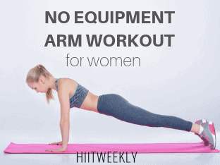 The very best no equipment arm workout for women that you can do at home to tighten and tone your arms.