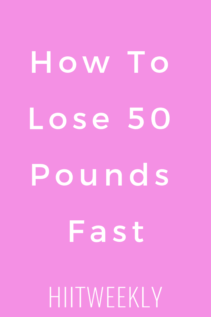 7 ways to lose 50 pounds fast in 7 actionable steps. Lose 50 pounds fast. Fast weight loss tips for women.