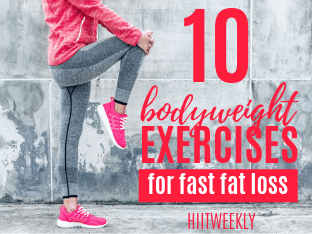 Here are the 10 best exercises you can do to lose body fat fast that require no equipment. Plus get yourself a quick 10 minute at home cardio HIIT workout.
