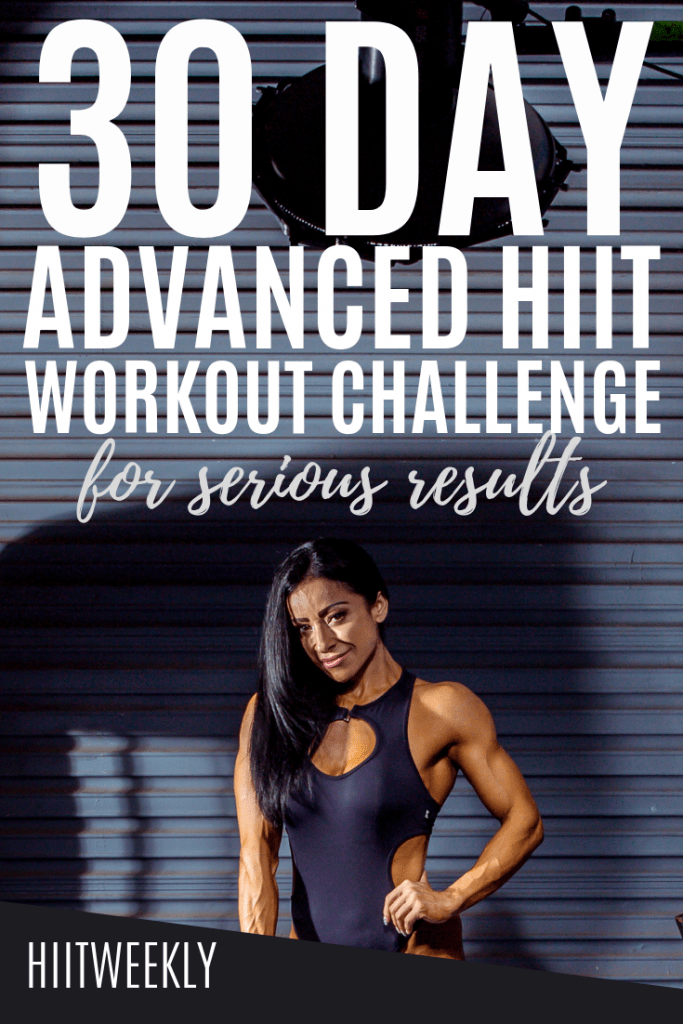 You've got 30 days to get in the best shape of your life. Try this 30 day advanced HIIT workout challenge for some crazy fast results. All bodyweight only no equipment needed workouts that you can do at home.