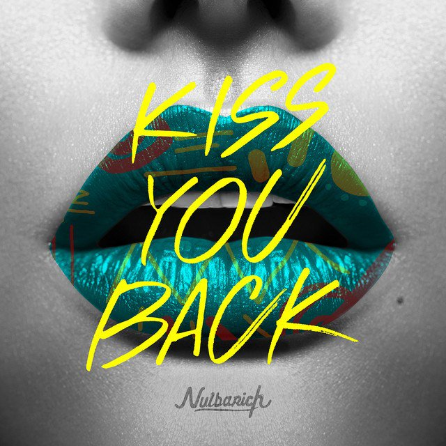 Nulbarich – Kiss You Back