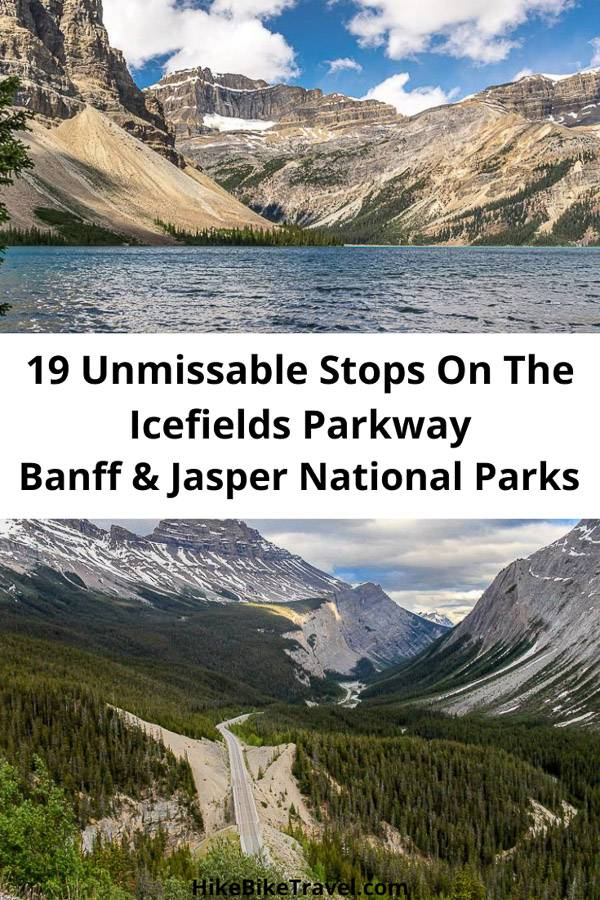 19 unmissable stops on the Icefields Parkway in Banff and Jasper National Parks - along with suggestions on where to hike and stay
