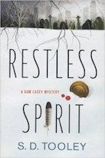 RESTLESS SPIRIT (A SAM CASEY MYSTERY)