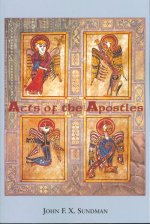 ACTS OF THE APOSTLES (MIND OVER MATTER)