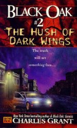 BLACK OAK #2: THE HUSH OF DARK WINGS