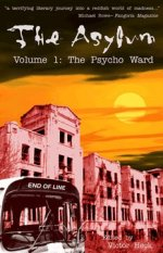 THE ASYLUM, VOLUME 1: THE PSYCHO WARD
