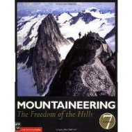 Mountaineering: The Freedom of the Hills, 7th Ed.