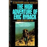 The High Adventure of Eric Ryback