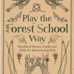 Play the Forest School Way Bookcover
