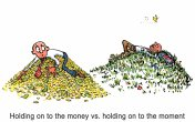 holding-on-to-the-money-vs-holding-on-to-the-moment-txt-illustration-by-frits-ahlefeldt