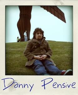 Danny Pensive
