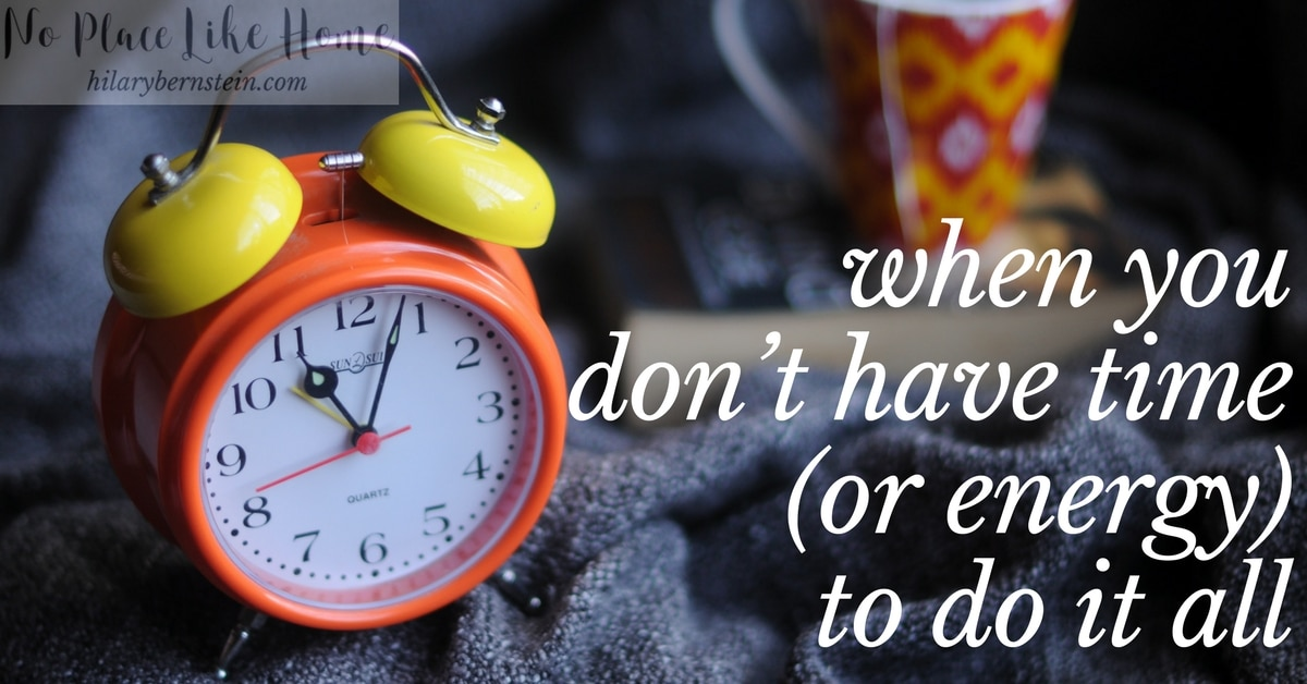 Life is busy. It can be easy to feel like you don't have time (or energy) to do everything.