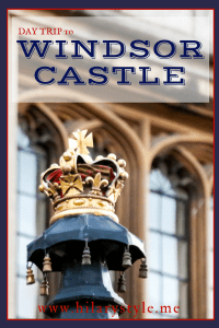 Family Travel Visiting Windsor Castle Day trip from London