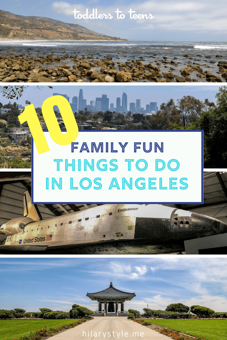 Things to do in Los Angeles with Kids and Teens #teentravel #LAwithkids #familytravel #losangeleswithkids