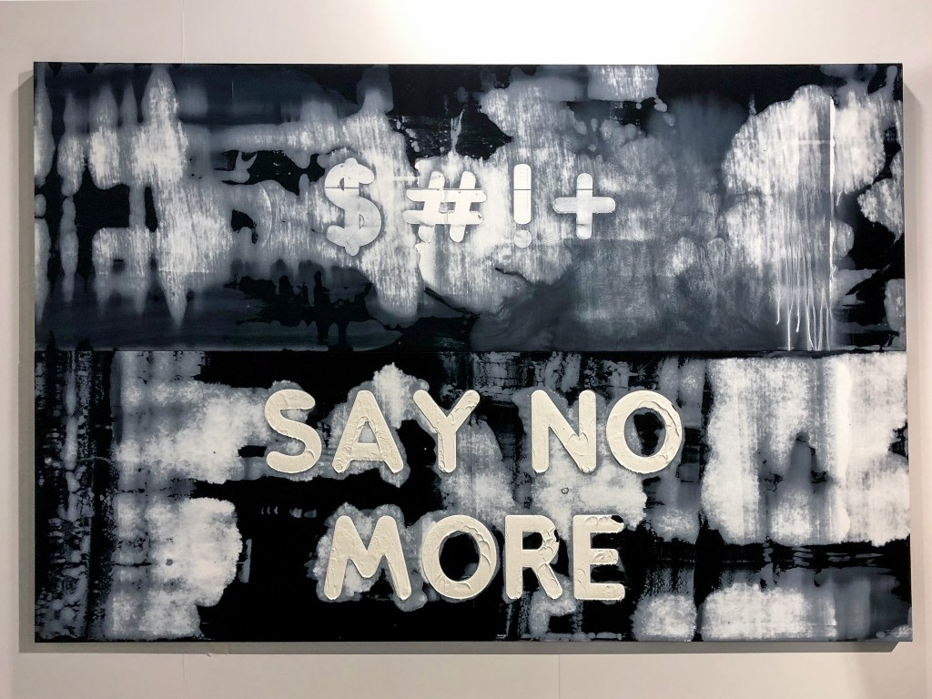 $#!+/Say No More #MelBochner #artbaselmiami