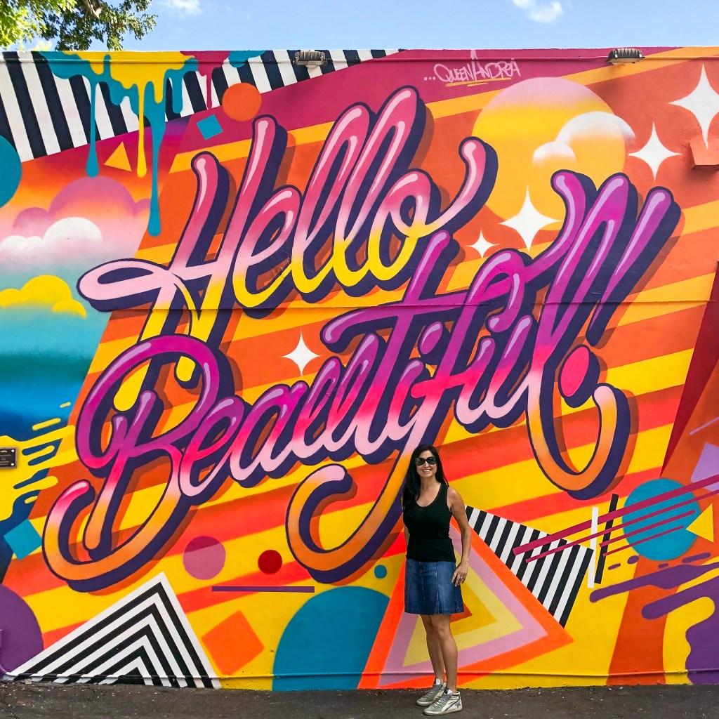Hello Beautiful Wynwood Walls Miami Florida-