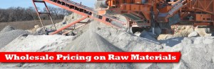 Wholesale Pricing on Raw Materials