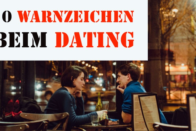 Narzissmus Dating Warnsignale Warnzeichen Top 10
