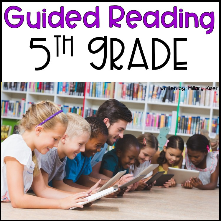 Guided Reading 5th Grade