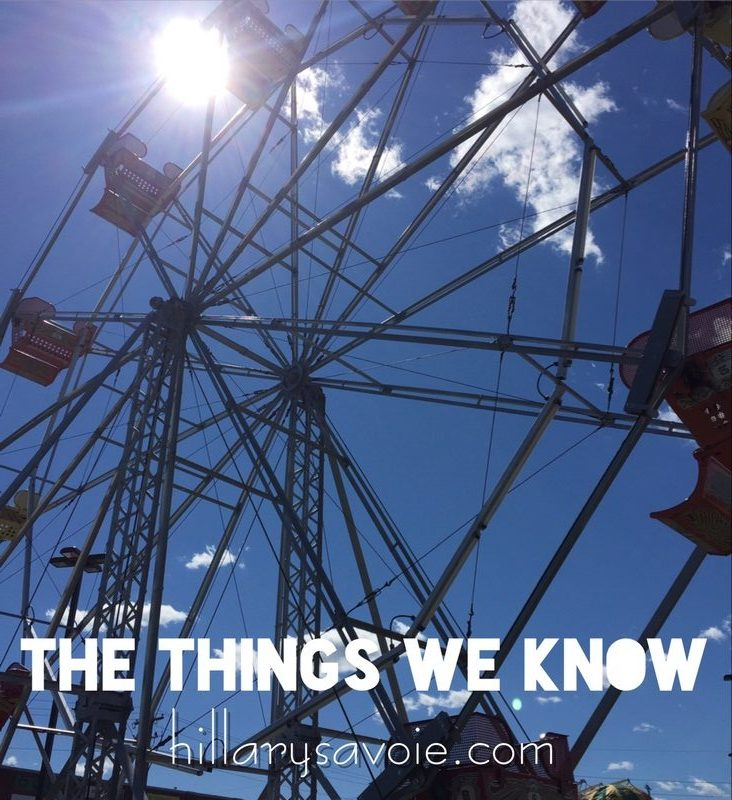 The things we know Hillary Savoie