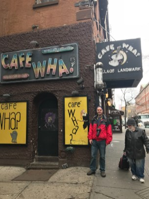 Cafe Wha? - old Bob Dylan hangout in Greenwich Village