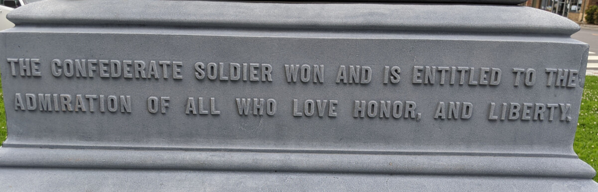 The confederate soldier won, says NC statue