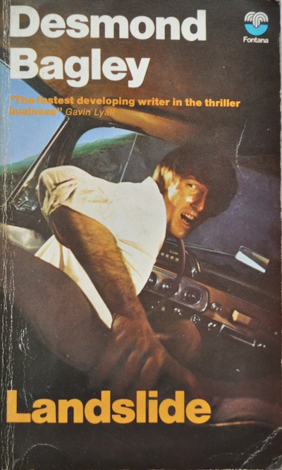 Cover of the 1973 Fontana paperback edition of Landslide by Desmond Bagley