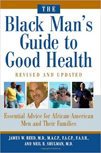 The Black Man's Guide to Good Health
