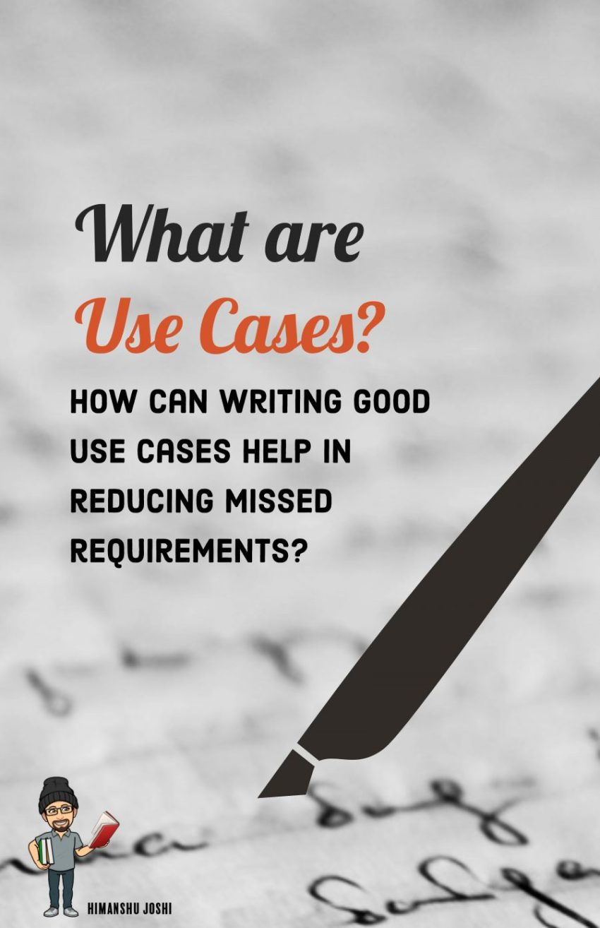 What are Use Cases? - Himanshu Joshi