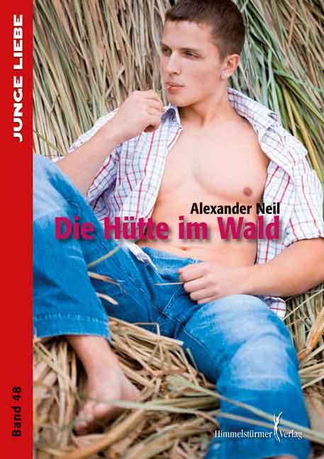 Die Hütte im Wald   Himmelstürmer Verlag