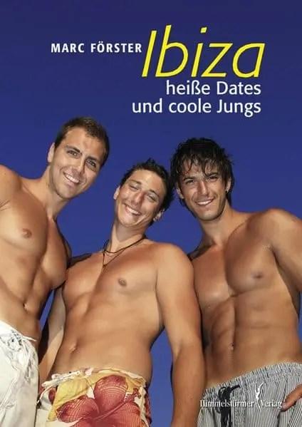 Ibiza - Heiße dates und coole Jungs | Himmelstürmer Verlag