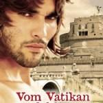 Vom Vatikan verfolgt | Himmelstürmer Verlag