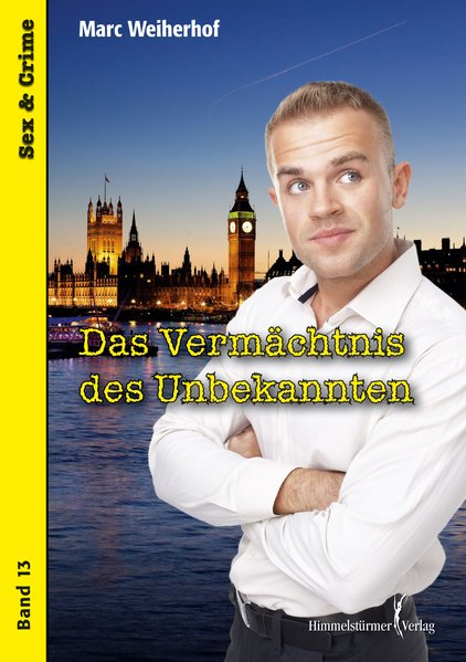 Das Vermächtnis des Unbekannten | Himmelstürmer Verlag