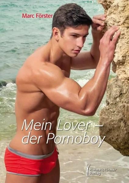 Mein Lover - der Pornoboy | Himmelstürmer Verlag
