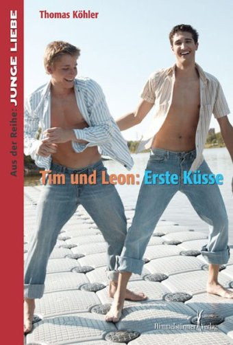 Tim und Leon: Erste Küsse | Himmelstürmer Verlag