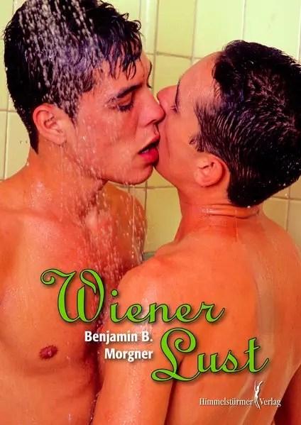 Wiener Lust   Himmelstürmer Verlag