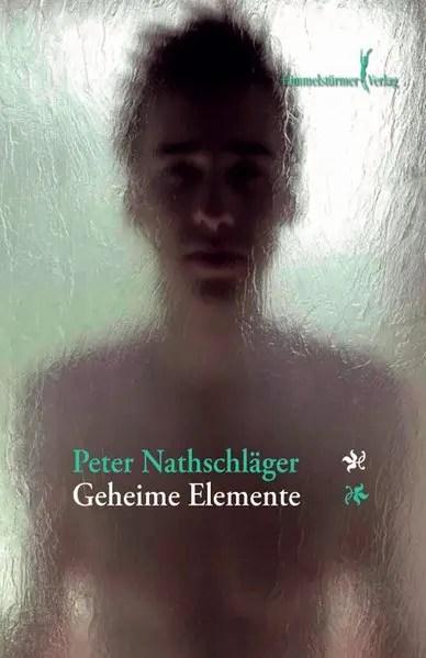 Geheime Elemente | Himmelstürmer Verlag