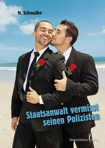 Staatsanwalt vermisst seinen Polizisten | Himmelstürmer Verlag
