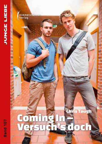 Coming In - Versuch's doch (Junge Liebe 107) | Himmelstürmer Verlag