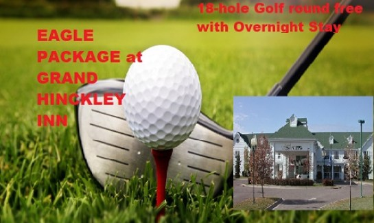 Golf and Room promotion at Grand Hinckley Inn with Eagle Package GOLF