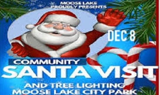 Christmas at Moose Lake MN with Tree Lighting and Santa Visit