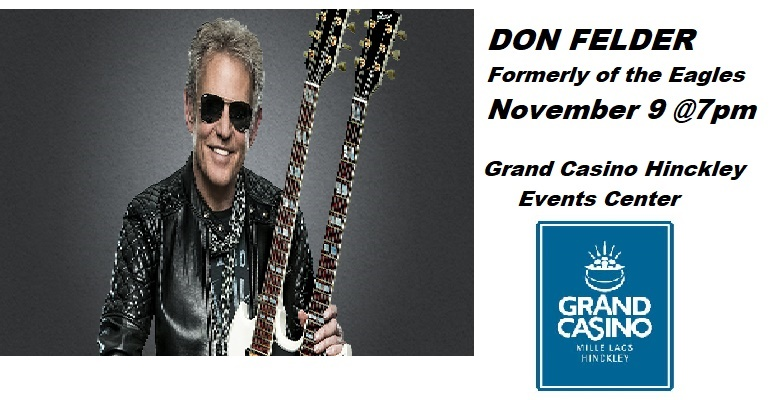 Don Felder at Grand Casino Events Center Hinckley MN