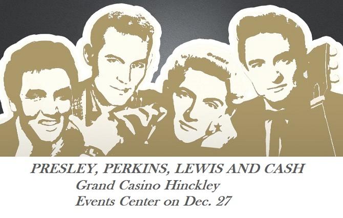 Grand Casino Hinckley show Presley Perkins Lewis Cash