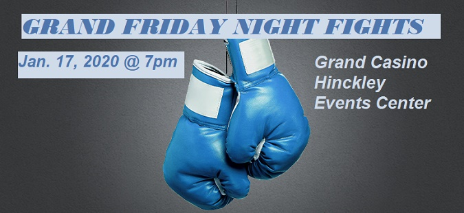 Boxing Grand Friday Night Fights Grand Casino Hinckley MN