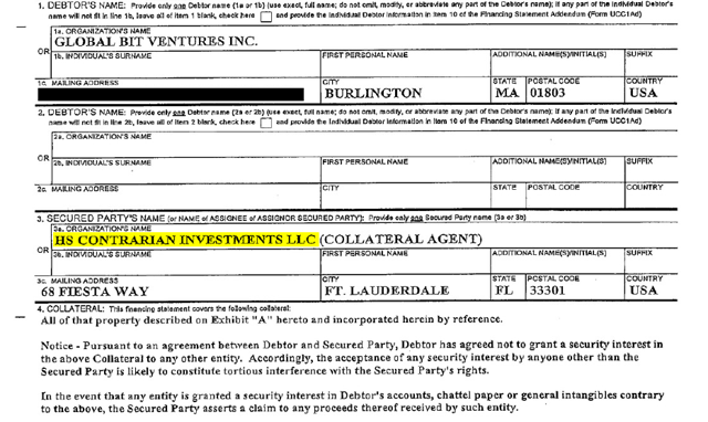"""A Uniform Commercial Code ((UCC)) filing shows what appears to be a previously undisclosed security arrangement between HS Contrarian Investments LLC (""""HS Contrarian"""") and GBV."""