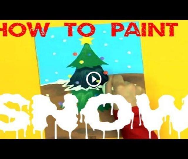 How To Add Snow To Christmas Painting Art Attack Tips Disney India Official