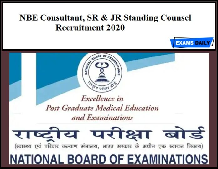 NBE Consultant, SR & JR Standing Counsel Recruitment 2020